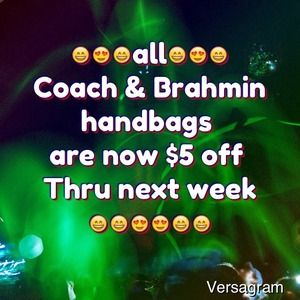 Coach Handbags - 😄Save $4 on all coach & Brahmin handbags rt now😄