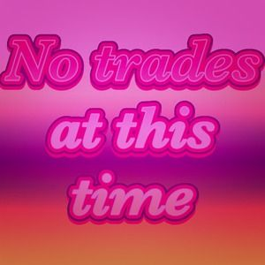😉💓✋✋Not Trading at this Time ✋✋😉💓