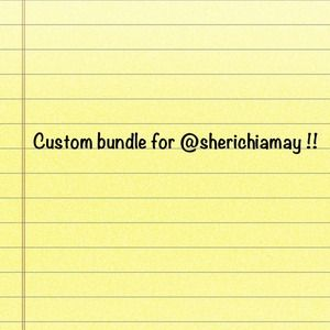 Custome bundle for @sherichiamay