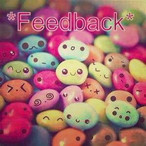*Feedback!*
