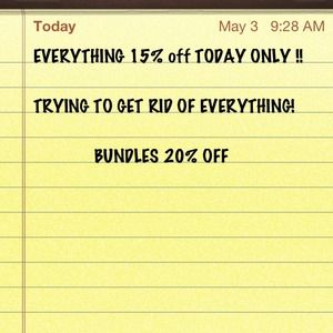 Other - EVERYTHING 15% OFF!!