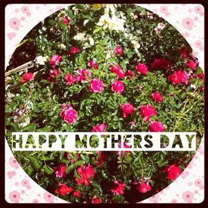 Other - Happy Mother's Day