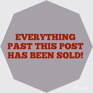 Everything past this point is SOLD!