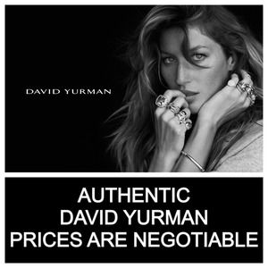 AUTHENTIC DAVID YURMAN CHECK OUT MY CLOSET