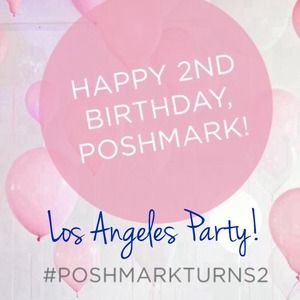 Other - Los Angeles Poshmark Turns 2 Party!