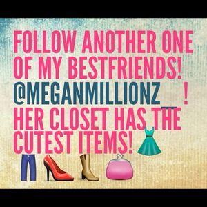 Follow my love's closet! @meganmillionz_