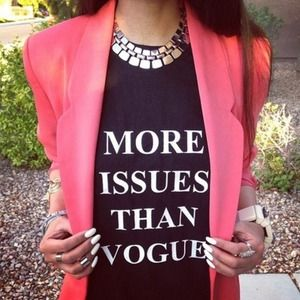 "Tops - NEW ""MORE ISSUES THAN VOGUE"" Graphic Tee💋"