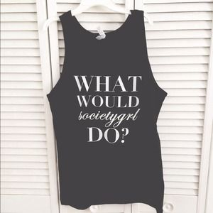 """What Would Societygrl Do?"" Black Tank"