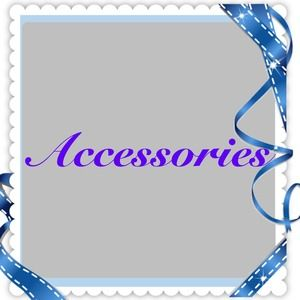 Accessories - Accessories listed below