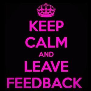Keep Calm and Leave Feedback