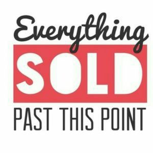 Everything past is sold.