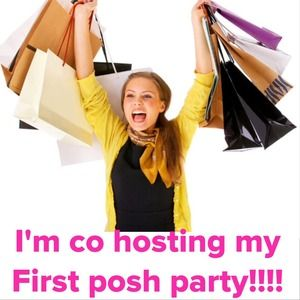 LADIES!!!!! I'm co-hosting my FIRST posh party!!!!