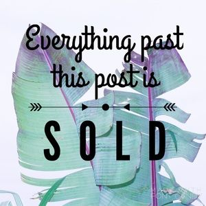 Everything Past This Post Is Sold!!