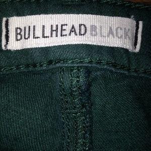 Green Bullhead pants.