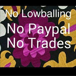NO LOWBALLING!!! No PayPal - No Trades
