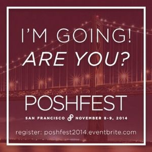 I'm going to poshfest 