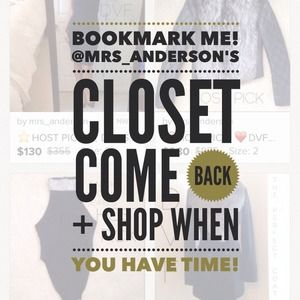 BOOKMARK MY CLOSET AND COME BACK LATER! 😘