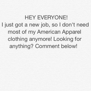 Other - Looking for American Apparel?