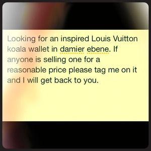 Looking for a Louis Vuitton koala damier ebene
