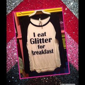 Tops - Black & white I eat glitter for breakfast medium