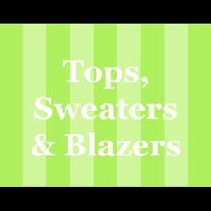 Other - Tops, Sweaters & Blazers