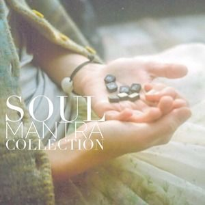 soul mantra collection :: artist notes