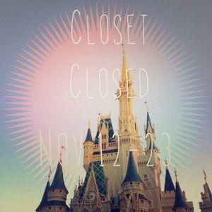 Other - Closet closed November 12-23!
