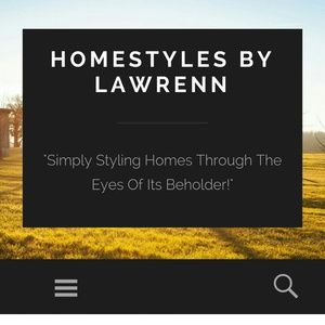 "New Upcoming Blog ""Homestyles by Lawrenn"""