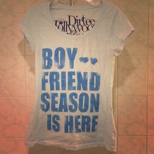 Dirtee Hollywood Tops - Boy...Friend Season Is Here