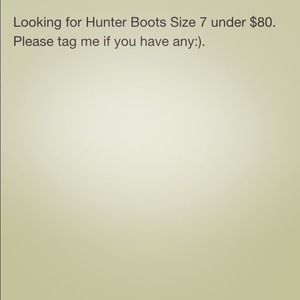 Looking For Hunter Boots