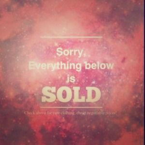 Other - Everything below is sold. Sorry!