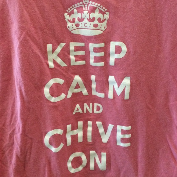 41% off Chive Tops - Keep Calm and Chive On Tee from Ana's ...