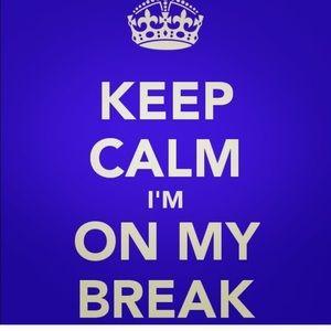 Other - Keep calm..I'm on a posh break