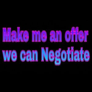 Other - I'll negotiate feel free to contact me