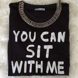 Zara you can sit with me humor tee S