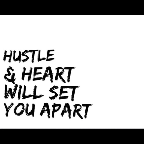 Hustle And Heart Will Set You Apart 💙💚💜 ️💗💕 From Thick S