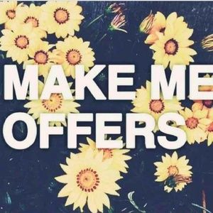 Make me offers!