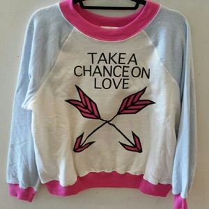 Wildfox take a chance on love sweatshirt