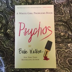 Other - psychos by babe walker
