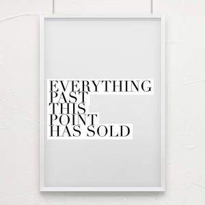 Everything past this point has already been sold!