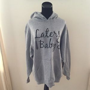 """Tops - NEW Fifty Shades of Grey """"Laters Baby"""" Sweatshirt"""