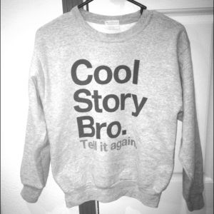 Poshmark Tops - YOUTH LARGE Cool Story Bro Crewneck