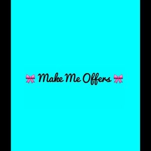 Other - Make Me Some Great Offers