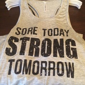 Sore today Strong Tomorrow Tank