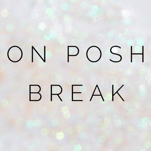 Other - Taking Posh Break