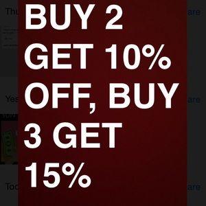 Buy 2 items get 10% off. Buy 3 items get 15% off!