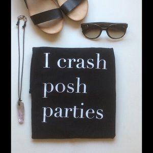 Too Pretty Tops - I Crash Posh Parties black t shirt