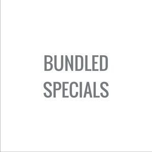Bundled Specials...only for a limited time!!