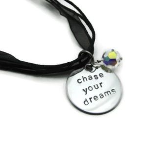 Chase Your Dreams Inspirational Necklace