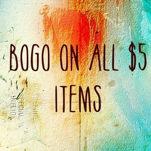 BOGO on $5 items